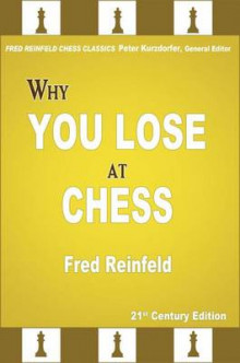 Why You Lose at Chess av Fred Reinfeld (Heftet)