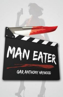 Man Eater av Gar Anthony Haywood (Heftet)