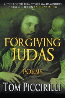 Forgiving Judas av Tom Piccirilli (Heftet)