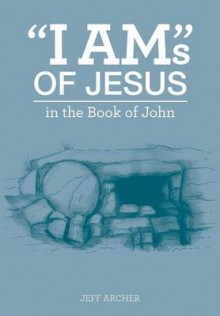 I Ams of Jesus av Jeff Archer (Heftet)