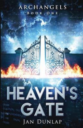 Heaven's Gate av Jan Dunlap (Heftet)