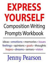 Express Yourself Composition Writing Prompts Workbook av Jenny Pearson (Heftet)