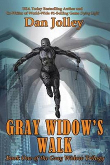 Gray Widow's Walk av Dan Jolley (Heftet)