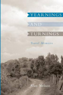 Yearnings and Turnings av Alan Nelson (Heftet)