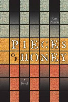 Pieces of Honey av Alan Nelson (Heftet)