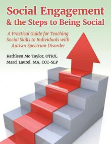 Social Engagement & the Steps to Being Social av Marci Laurel og Kathleen Taylor (Heftet)