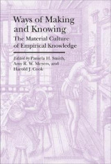 Omslag - Ways of Making and Knowing - The Material Culture of Empirical Knowledge