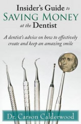 Omslag - Insider's Guide to Saving Money at the Dentist