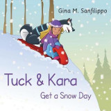 Omslag - Tuck & Kara Get a Snow Day