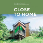 Close to Home av Michael Koch og Gregory Luhan (Innbundet)