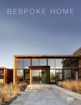 Omslag - Bespoke Home: Bates Masi Architects