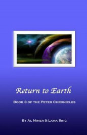 Return to Earth av Al Miner (Heftet)