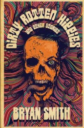 Dirty Rotten Hippies and Other Stories av Bryan Smith (Heftet)