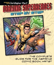 Drawing Superheroes Step-by-Step av Christopher Hart (Heftet)
