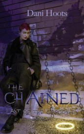 The Chained av Dani Hoots (Heftet)