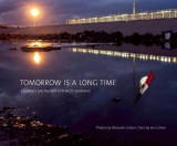 Omslag - Tomorrow is a Long Time