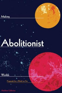 Making Abolitionist Worlds (Heftet)