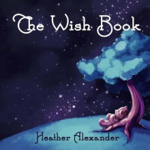 The Wish Book av Heather Alexander (Heftet)