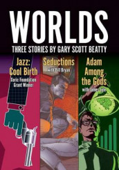 Worlds av Gary Scott Beatty (Heftet)