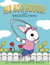 Omslag - Hip, Hop, Hooray for Brooklynn Bunny!