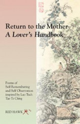 Omslag - Return to the Mother: A Lover's Handbook