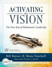 Activating the Vision av Bill Barnes og Mona Toncheff (Heftet)
