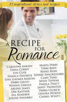 A Recipe for Romance av Lyn Cote, Terri Reed og Renee Ryan (Heftet)