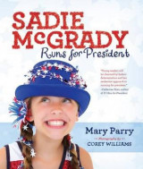 Omslag - Sadie McGrady Runs for President