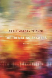 The Trembling Answers av Craig Morgan Teicher (Heftet)