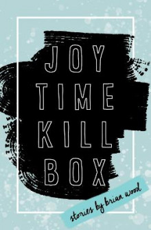 Joytime Killbox av Brian Wood (Heftet)