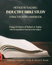 Method in Teaching Inductive Bible Study-A Practitioner's Handbook av David R Bauer og Fredrick J Long (Heftet)