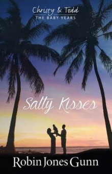 Salty Kisses av Robin Jones Gunn (Heftet)