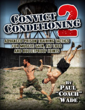 Convict Conditioning 2 av Paul Wade (Heftet)