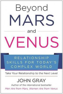 Beyond Mars and Venus av John Gray (Innbundet)