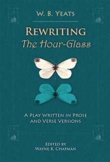 Rewriting the Hour-Glass av W. B. Yeats (Innbundet)