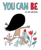 You Can Be av Elise Gravel (Kartonert)