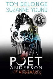Poet Anderson ...of Nightmares av Tom DeLonge og Suzanne Young (Heftet)