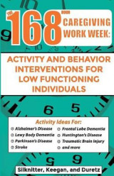 Omslag - 168 Hour Caregiving Work Week