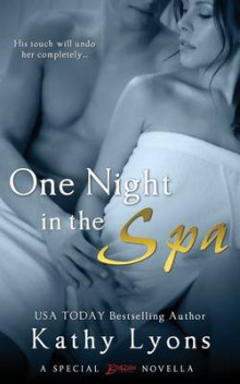 One Night in the Spa av Kathy Lyons (Heftet)