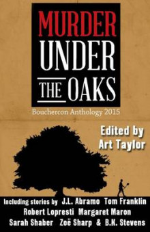 Murder Under the Oaks av Art Taylor, Margaret Maron og Lori Armstrong (Heftet)