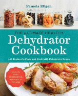 Omslag - The Ultimate Healthy Dehydrator Cookbook