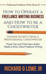 Omslag - How to Operate a Freelance Writing Business and How to Be a Ghostwriter