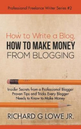Omslag - How to Write a Blog, How to Make Money from Blogging