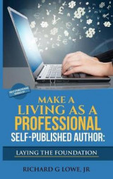 Omslag - Make a Living as a Professional Self-Published Author Laying the Foundation