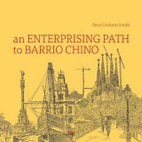 Omslag - An Enterprising Path to Barrio Chino