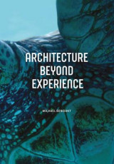 Omslag - Architecture Beyond Experience