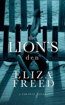 The Lion's Den av Eliza Freed (Heftet)