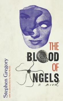 The Blood of Angels av Stephen Gregory (Heftet)