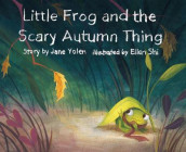 Little Frog and the Scary Autumn Thing av Jane Yolen (Heftet)