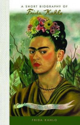 Omslag - A Short Biography of Frida Kahlo